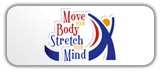 Move Your Body Stretch Your Mind